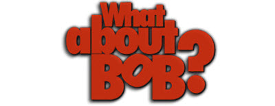 what-about-bob-50363ff7b0a75